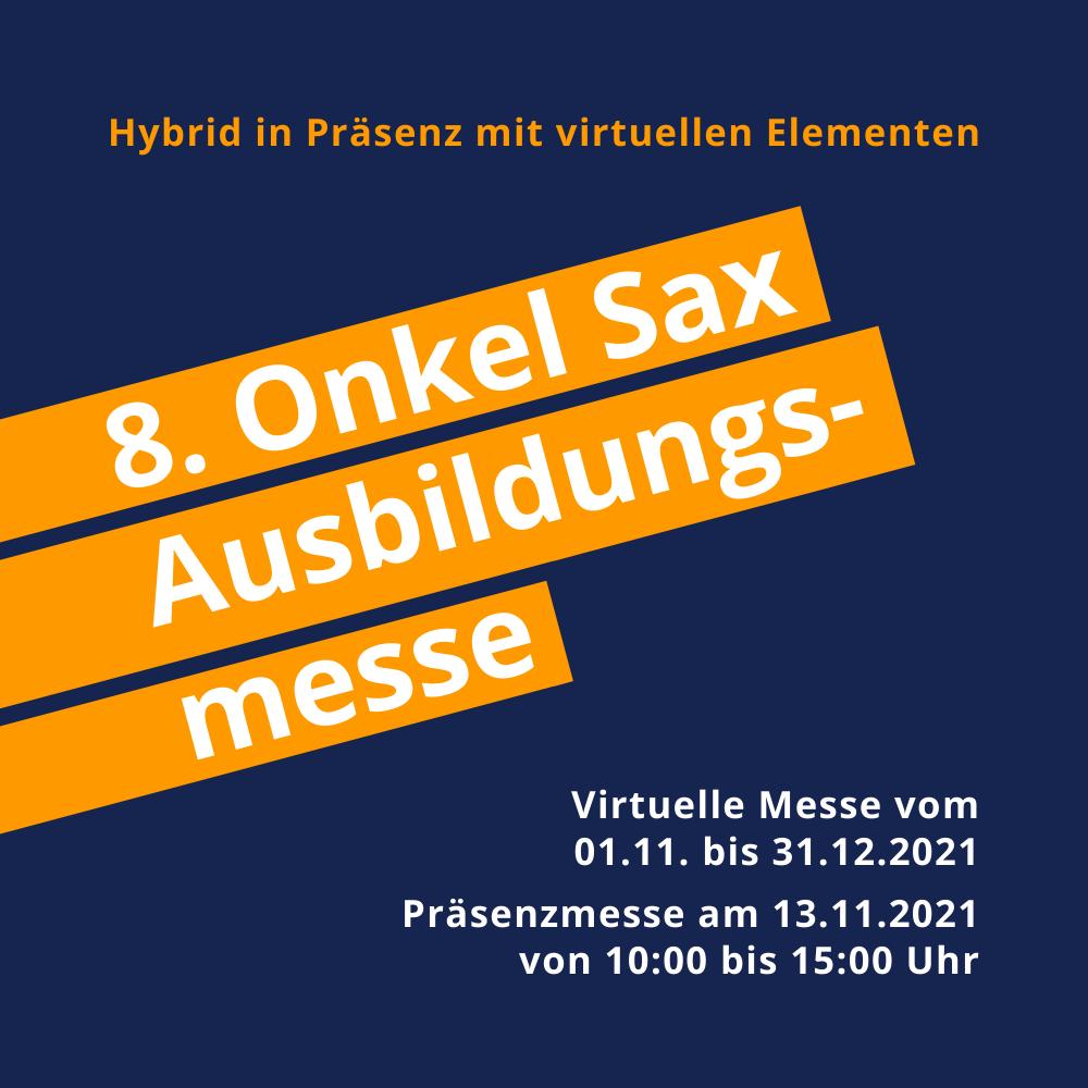 8. Onkel-Sax Ausbildungsmesse hybrid